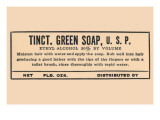 Tincture of Green Soap Posters