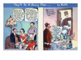 Comic Cartoon - Woman Before Marriage Stays At Home, Once Married Goes Out Posters