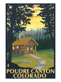 Poudre Canyon, Colorado - Cabin Scene Posters by  Lantern Press