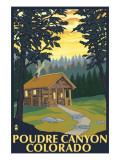 Poudre Canyon, Colorado - Cabin Scene Posters