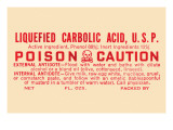 Liquefied Carbolic Acid U.S.P. - Poison Caution Posters