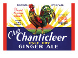 Club Chanticleer Pale Dry Ginger Ale Posters