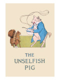 Unselfish Pig Art by Frances Beem