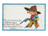 Comic Cartoon - Desperate Cowboy Sweet on You Poster