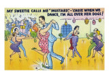 Comic Cartoon - Man Says He's Called Mustard Cause When Dancing, He's All over the Dogs Prints