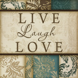 Live Laugh Love Posters by Jennifer Pugh