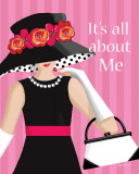 It&#39;s All About Me Posters by Kathy Middlebrook