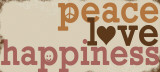 Peace Love Happiness Print by Anna Quach