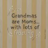 Grandmas Posters by Karen Tribett