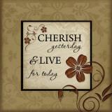 Cherish Yesterday Prints by Jennifer Pugh