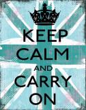 Bleib' ruhig und mach' weiter Poster von Louise Carey