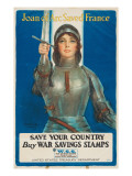 """Joan of Arc Saved France: Save Your Country, Buy War Savings Stamps"", 1918 Giclee Print by William Haskell Coffin"