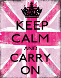 Keep Calm And Carry On - Restez calme et continuez Affiches par Louise Carey