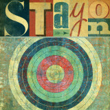 Stay Posters by Stella Bradley