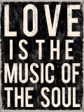 Love is the Music of the Soul Poster by Louise Carey