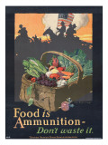 """Food is Ammunition--Don't Waste It"", 1918 Giclee Print by John E. Sheridan"
