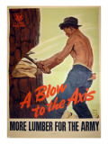 """A Blow to the Axis: More Lumber For the Army"", 1943 Giclee Print by Harold Schmidt"
