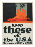 """Keep These Off the U.S.A.: Buy More Liberty Bonds"", 1918 Giclee Print by John Norton"