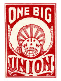 """One Big Union"", 1915 Giclee Print"