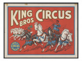 """King Bros. Circus: the Only Circus with Races"" Poster, Circa 1940 Lámina giclée"