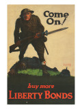 """Come On! Buy More Liberty Bonds"", 1918 Premium Giclee Print by Walter Whitehead"