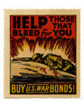 """Help Those That Bleed For You -- Buy U.S. War Bonds!"", 1943 Giclee Print"