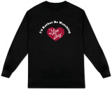 Long Sleeve: I Love Lucy - I'd Rather.. T-Shirt