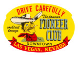 Drive Carefully, Pioneer Club, Las Vegas, Nevada Láminas