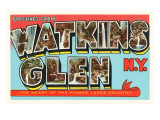 Greetings from Watkins Glen, New York Posters