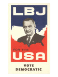 LBJ, Vote Democratic Election Poster Prints