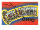 Greetings from Chillicothe, Ohio Posters