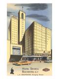 Hotel Seneca, Rochester, New York Prints