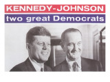 Campaign Poster, Kennedy-Johnson Prints