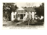 Will Rogers Birthplace, Claremore, Oklahoma Print