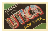 Greetings from Utica, New York Posters