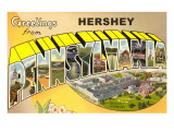 Greetings from Hershey, Pennsylvania Posters