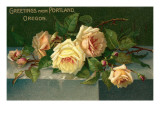 Greetings from Portland, Oregon, Roses Prints