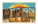 Greetings from Akron, Ohio Print