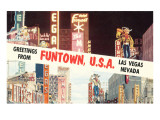 Greetings from Funtown, Las Vegas, Nevada Prints