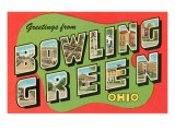 Greetings from Bowling Green, Ohio Prints