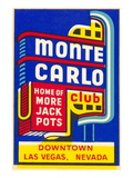 Advertisement for Monte Carlo Club, Las Vegas, Nevada Posters