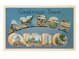 Greetings from Akron, Ohio Prints