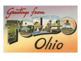 Greetings from Toledo, Ohio Posters