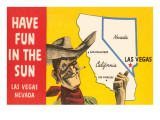 Have Fun in the Sun, Las Vegas, Map, Nevada Prints