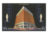 Hotel Tulsa, Tulsa, Oklahoma Posters