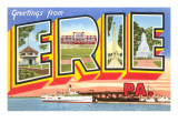 Greetings from Erie, Pennsylvania Prints