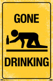 Gone Drinking Posters