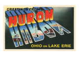 Greetings from Huron, Ohio Posters