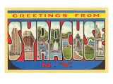 Greetings from Syracuse, New York Poster