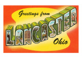 Greetings from Lancaster, Ohio Posters